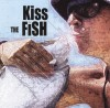 Product Image: Kiss The Fish - Kiss The Fish