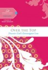 Product Image: Women Of Faith - Over The Top