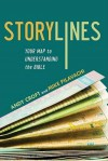 Andy Croft  & Mike Pilavachi - Storylines: Your Map To Understanding The  Bible