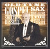 Shelton Bissell With The Carol Lee Singers - Old Tyme Gospel Sax Sing-Along