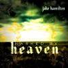 Product Image: Jake Hamilton - Marked By Heaven