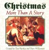 Product Image: Tom Hartley, Dave Williamson - Christmas More Than A Story