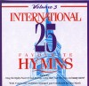 Product Image: Don Marsh Orchestra & Chorus - International 25 Favourite Hymns Vol 3