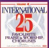 Product Image: Don Marsh Orchestra & Chorus - International 25 Favourite Praise And Worship Choruses Vol 4