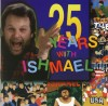 Product Image: Ishmael - 25 Years With Ishmael