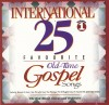 Product Image: Don Marsh Orchestra & Chorus - International 25 Favourite Old-Time Gospel Songs Vol 1