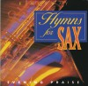 Product Image: Hymns For Sax - Hymns For Sax: Evening Praise