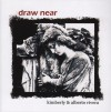 Kimberly & Alberto Rivera - Draw Near
