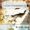 Product Image: Robert Moses Augi - I Will Sing