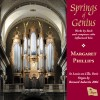 Product Image: Johann Sebastian Bach, Margaret Phillips - Springs Of Genius
