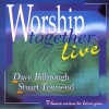 Product Image: Dave Bilbrough, Stuart Townend - Worship Together Live 1: I Have Come To Love You