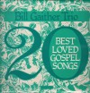 Product Image: Bill Gaither Trio - 20 Best Loved Gospel Songs