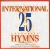 Product Image: Don Marsh Orchestra & Chorus - International 25 Favourite Hymns Vol 1