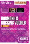 Musicademy - Harmony & Backing Vocals In Worship Vol 2