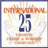 Product Image: Don Marsh Orchestra & Chorus - International 25 Favourite Praise And Worship Choruses Vol 1