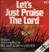Product Image: Bill & Gloria Gaither - Let's Just Praise The Lord