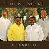 Product Image: The Whispers - Thankful