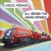 Product Image: Chris Medway - All Aboard The Heaven Express