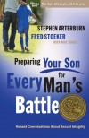 Fred Stoeker & Stephen Arterburn - Preparing Your Son For Every Mans Battle