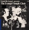 Product Image: The Evangel Temple Choir - Grand Ole Gospel Presents