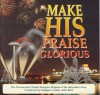 Product Image: John Bird - Make His Praise Glorious