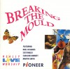 Product Image: Breaking The Mould - Breaking The Mould: Really Live Worship