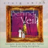 Product Image: Craig Smith - Behind The Veil: Intimate Moments With The Father