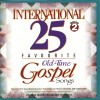 Product Image: Don Marsh Chorus & Orchestra - International 25 Favourite Old-Time Gospel Songs Vol 2