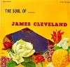 Product Image: James Cleveland - The Soul Of James Cleveland