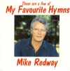 Product Image: Mike Redway - These Are A Few Of My Favourite Hymns