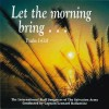 Product Image: The International Staff Songsters Of The Salvation Army - Let The Morning Bring