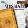 Product Image: Black Dyke Band and the Halifax Choral Society - The Messiah