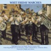 Various - Whit Friday Marches 2004