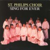 Product Image: St Philips Choir - Sing For Ever