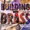 Product Image: Tredegar Town Band - Building With Brass
