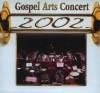 Various - Gospel Arts Concert 2002