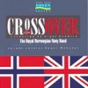 Product Image: Royal Norwegian Navy Band - Crossover