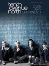 Product Image: Tenth Avenue North - Over And Underneath Piano/Vocal/Guitar Songbook