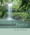 Rachel Hickson  - Pathway of  Peace