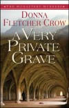 Donna Fletcher Crow  - A Very Private Grave