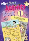 Juliet David  - Wipe Clean Activity Book 1