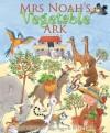 Elena Pasquali - Mrs Noah's Vegetable Ark