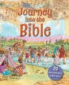 Lois Rock - Journey Into the Bible - 20 adventures in Bible times