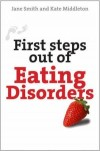 Jane Smith, & Kate Middleton - First Steps Out of Eating Disorders