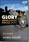 Product Image: Spring Harvest - Glory: Spring Harvest Praise 2010 Words Edition