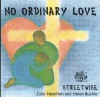 Product Image: Streetwise - No Ordinary Love
