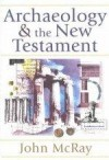 John McRay - Archaeology & The New Testament