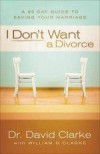 David Clarke - I Don't Want a Divorce