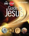 Mike Beaumont - The One-Stop Guide to Jesus