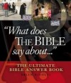 Brian Ridolfi - What does The Bible say about …….? - The ultimate Bible answer book